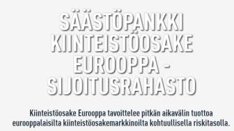 Säästöpankilta tulee markkinoille eurooppalaisiin kiinteistö- ja infrastruktuuriyhtiöihin sijoittava rahasto