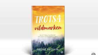 """Brené Brown med ny bok: """"Sann tillhörighet kräver inte att vi förändrar vilka vi är. Det kräver att vi är dem vi är."""""""