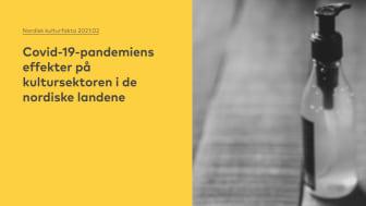 Ny rapport: Stora konsekvenser för kultursektorn i Norden under pandemin