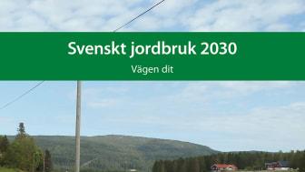 KSLAT nr 6-2019 Svenskt jordbruk 2030 – vägen dit