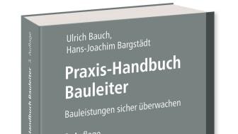 Praxis-Handbuch Bauleiter, 3. Auflage (3D/jpg)