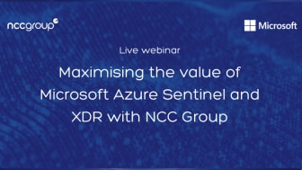 Webinar: Maximising the value of Microsoft Azure Sentinel and XDR with NCC Group