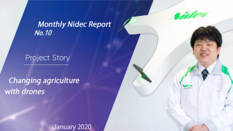 Monthly Nidec Report - Changing agriculture with drones