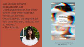 """""""Code kaputt"""" - Anna Wieners Insider-Bericht über Macht und Dekadenz im Silicon Valley"""