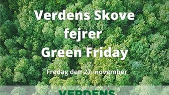 Verdens Skove fejrer Green Friday, og vi opfordrer til, at man intet køber fredag d. 27. november, hvor forbrugsræset raser