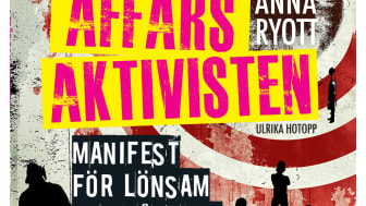 Omslag till boken Affärsaktivisten - manifest för lönsam och hållbar business av Anna Ryott