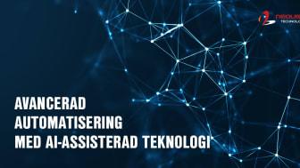 Avancerad automatisering med AI-assisterad teknologi