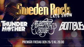 SWEDEN ROCK LATE SHOW - skräddarsydd kväll för festivalfans