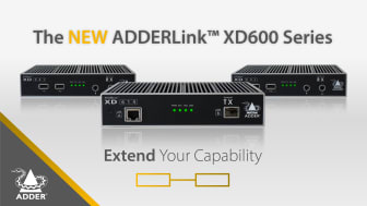 Introducing the new ADDERLink XD600 Series
