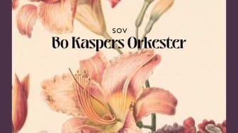 """Bo Kaspers Orkester startar en händelserik höst med singeln """"Sov"""""""