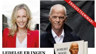 Velkommen til frokostseminar med Robert Mood, Anita Krohn Traaseth og Agnar Kaarbø fredag 10 november