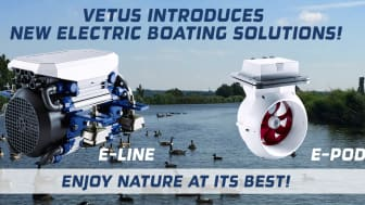 VETUS has launched the E-LINE and E-POD electric propulsion solutions