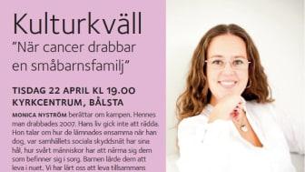 När cancer drabbar en småbarnsfamilj. Monica Nyström besöker Bålsta.