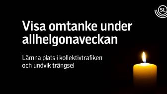 Information från Region Stockholm och Stockholms stad: Gör allhelgonahelgen till allhelgonaveckan