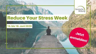 Eine Woche gegen Stress, für mehr Entspannung und Resilienz!