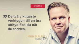 I veckans avsnitt av Med målet i sikte: Hur du får andra att växa genom rätt attityd med Kjell Dahlin