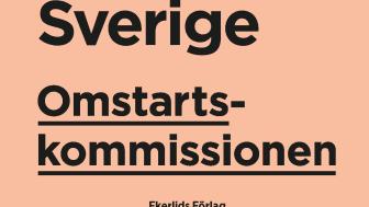 Ny bok: Omstartskommissionen - idéer för ett starkare Sverige med Klas Eklund som redaktör