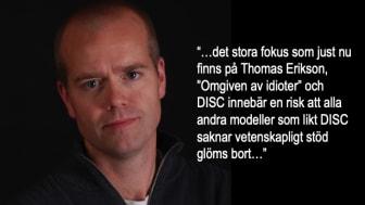 """Det är inte Thomas Erikson eller """"Omgiven av idioter"""" som är problemet!"""