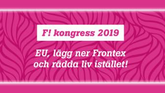 """Syntolkning: Rosa bakgrund med texten """"F! kongress 2019 - EU, lägg ner Frontex och rädda liv istället!"""""""