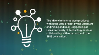 VR-gruvan som utvecklats av  det svenska konsortiet inom SIMS-projektet - Årets Inspirationspris 2020 inom Swedish Mining Innovation Award