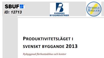 Läs rapporten om produktivitetsläget i nybyggda flerbostadshus och kontor