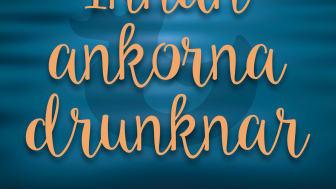 Innan ankorna drunknar är Ivana Vukadinovics debutroman