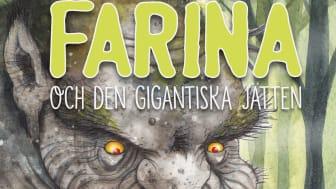 Farina och den gigantiska jätten, skriven av Niclas Christoffer och illustrerad av Katarina Vintrafors.