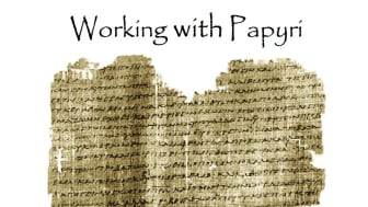 Workshop i papyrologi – om historia och viktiga papyrusfynd