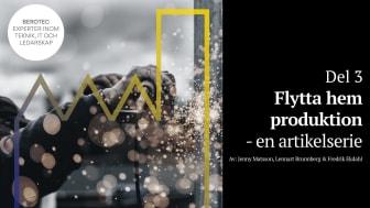 En artikelserie om att flytta hem produktionen av Jenny Matsson, Lennart Brunnberg, Fredrik Ekdahl