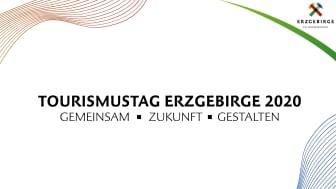 Erster digitaler Tourismustag Erzgebirge setzt Zeichen für Zusammenhalt und gibt Zukunftsvision.