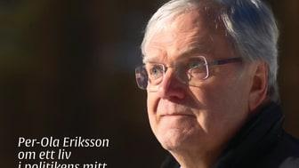 Ny bok: Kompromisskungen - Per-Ola Eriksson om ett liv i politikens mitt av Lena Callne och Per-Ola Eriksson