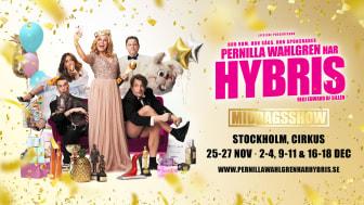 """Årets Scenshow """"Pernilla Wahlgren Har Hybris"""" gör gästspel som middagsshow på Cirkus Arena!"""