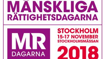 Mänskliga rättighetsdagarna 2018 hålls på Stockholmsmässan 15-17 november.
