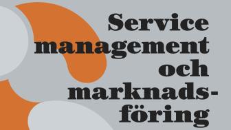 Service Management och marknadsföring - kundorienterat ledarskap i service-konkurrensen