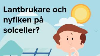 Lantbrukaren har ofta både stora energibehov och stora ytor. En bra utgångspunkt för solceller, som lantbrukare i östra Skåne får höra mer om på ett webbseminarium den 30 november.