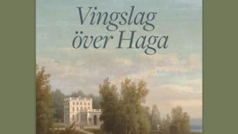 Haga slott av Carl Abraham Rothstén pryder omslaget till den nya boken Vingslag över Haga.