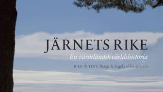 Ny bok på Gullers Förlag: Järnets rike -- en värmländsk världshistoria