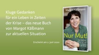 »Nur Mut! Die Kraft der Besonnenheit in Zeiten der Krise« erscheint am 2. Juni 2020 im bene! Verlag