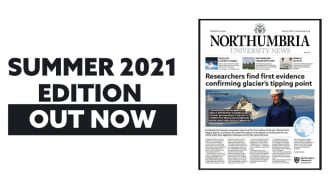 Northumbria's Summer 2021 Newspaper is out now!