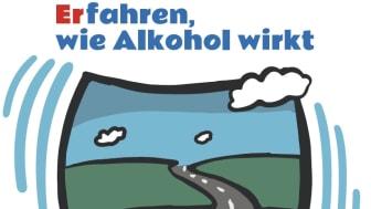 """Erfahren, wie Alkohol wirkt""  in Berlin gestartet"