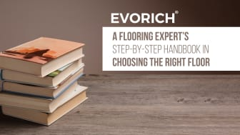 A Flooring Expert's Step-By-Step Handbook In Choosing The Right Floor