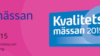 Kvalitetsmässan 3 - 5 november, Svenska Mässan Göteborg.