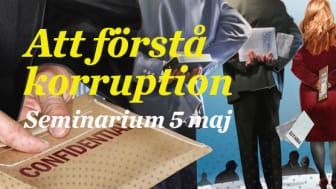 Välkommen till ett seminarium om korruption