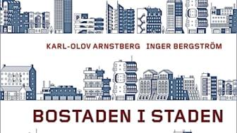 Bostaden i staden - Ny bok från Forskningsrådet