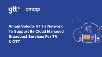 Amagi väljer GTT:s nätverk
