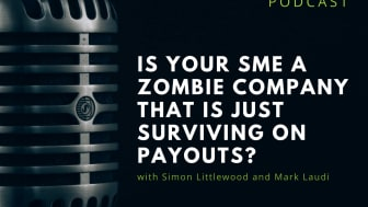 Is your SME a zombie company that is just surviving on payouts?