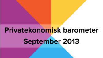 Privatekonomisk barometer september 2013