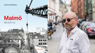Malmö Då Och Nu av Martin Andersson