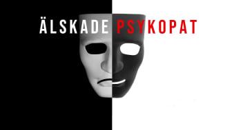 Ny podd om relationer med psykopater