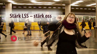 """Stärk LSS – stärk oss! FUB på manifestationerna """"Assistans är frihet! Rädda LSS!"""""""